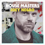 Defected presents House Masters Joey Negro