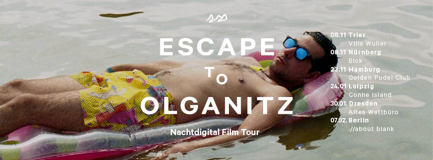 "Nachtdigital – ""Escape to Olganitz""-Filmtour"