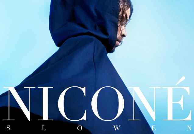 "Niconé drosselt das Tempo: ""Slowen"""