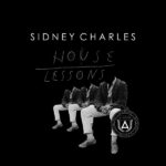 Sidney Charles - House Lessons