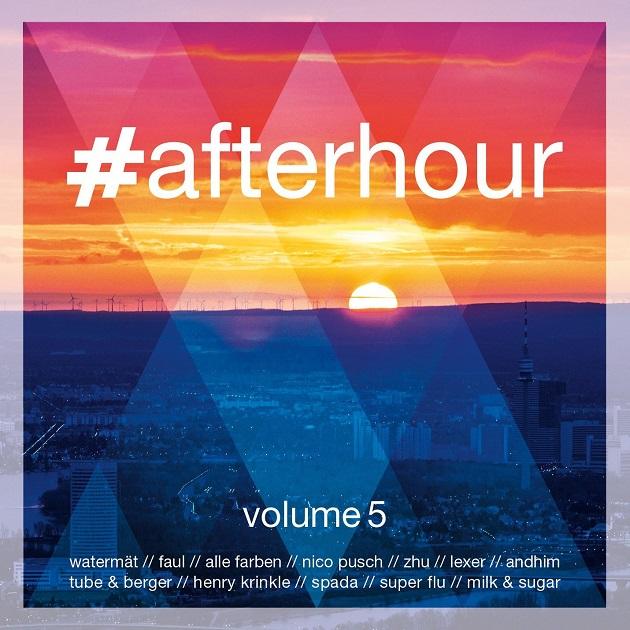 Bis in die frühen Morgenstunden – #afterhour Volume 5 erscheint