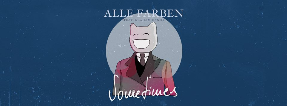 "Alle Farben releast ""sometimes""-Hits"