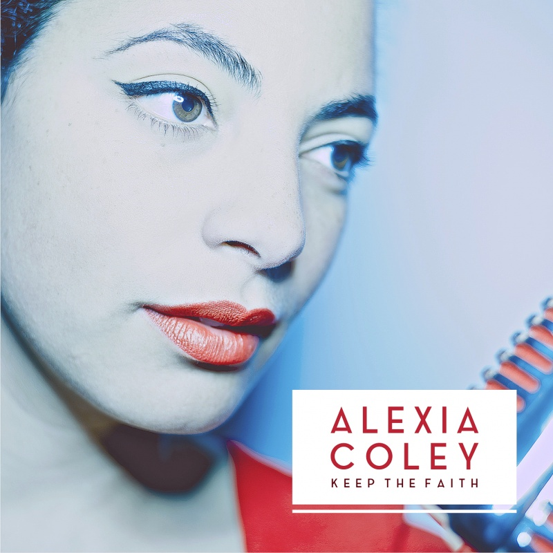 Alexia Coley – Keep The Faith (Jalapenjo)
