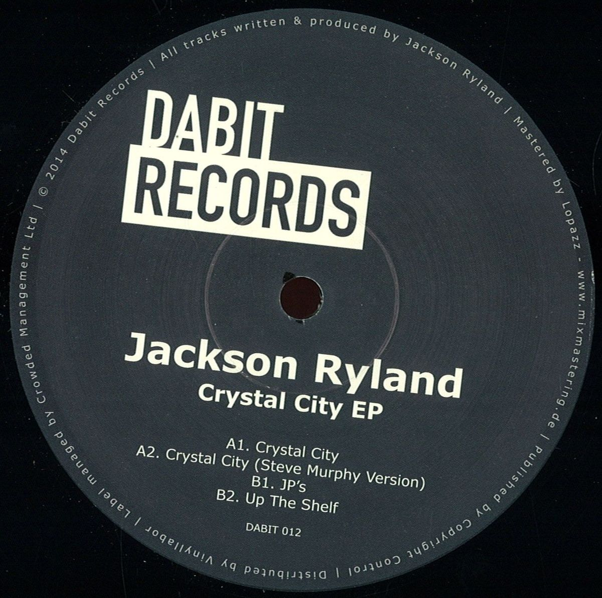 Jackson Ryland – Crystal City EP (Dabit Rec. 012)