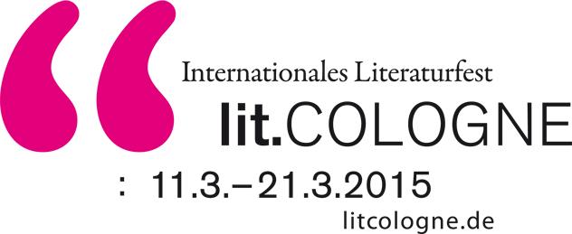 lit.COLOGNE 2015 – das große Literaturfest in Köln