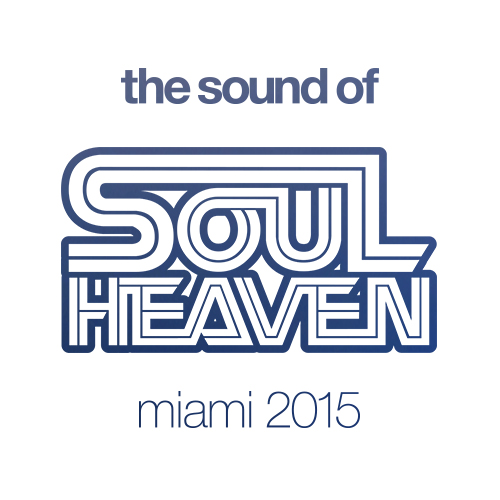 """The Sound Of Soul Heaven Miami 2015"" fängt den Klang von Florida ein"