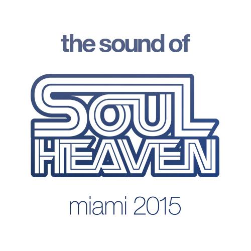 """""""The Sound Of Soul Heaven Miami 2015"""" fängt den Klang von Florida ein"""