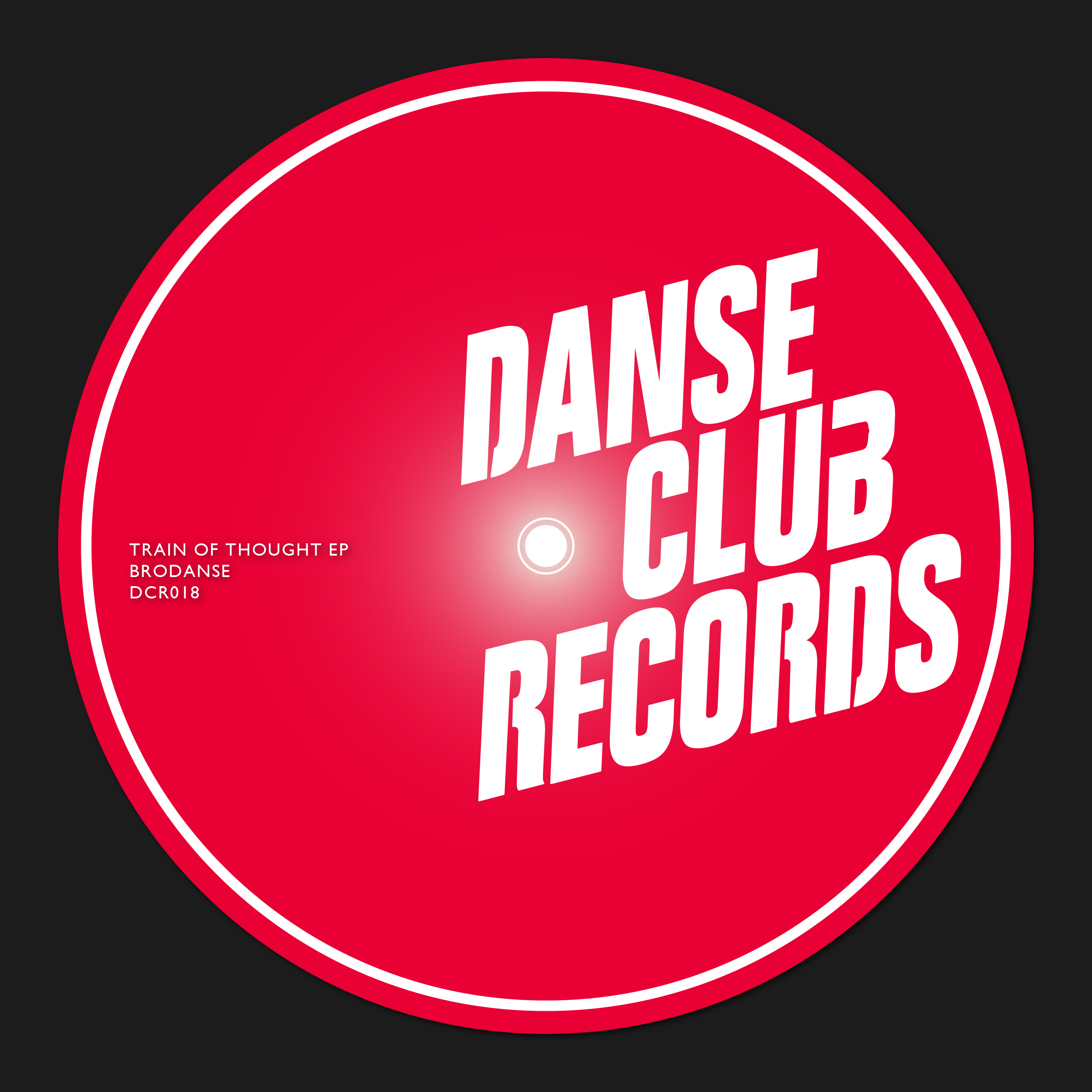 Brodanse – Train Of Thought EP (Danse Club Records)