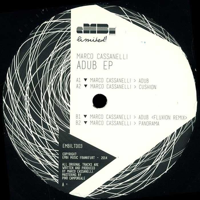 Marco Cassanelli – Adub EP (eMBi LTD 003)