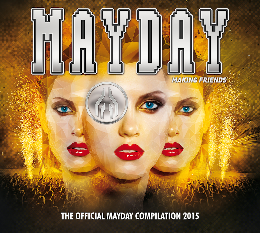 "Die Compilation zum Event: ""Mayday 2015 – Making Friends"""