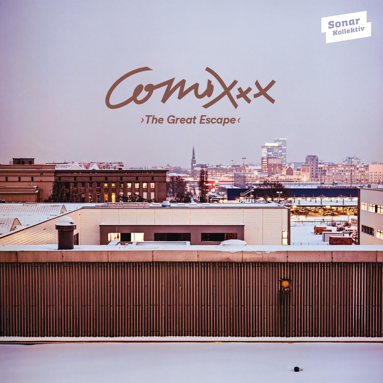 "ComixXx debütiert mit ""The Great Escape"" (Sonar Kollektiv)"