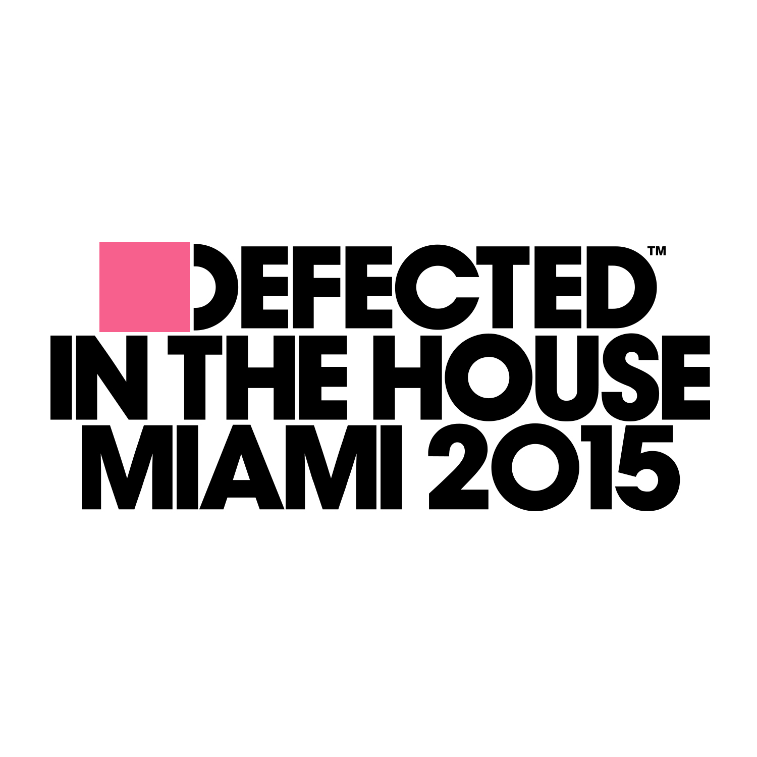 Defected In The House – Miami 2015 (Defected)