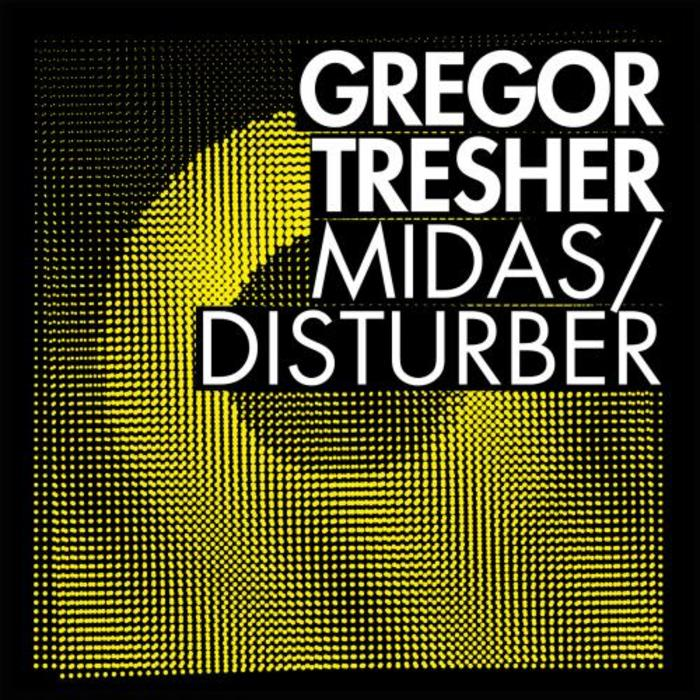 Gregor Tresher – Midas/Disturber (BNS 046)