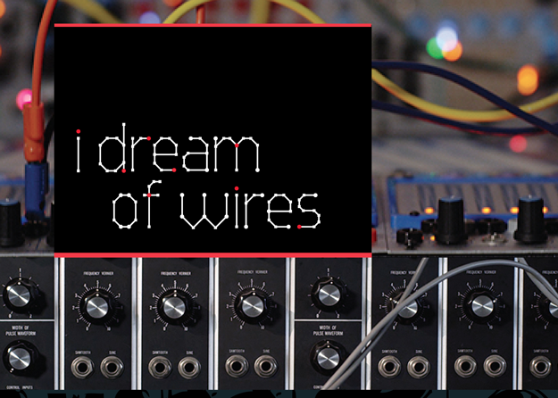"""I Dream Of Wires"" – Dokumentation über Modular-Synthesizer"
