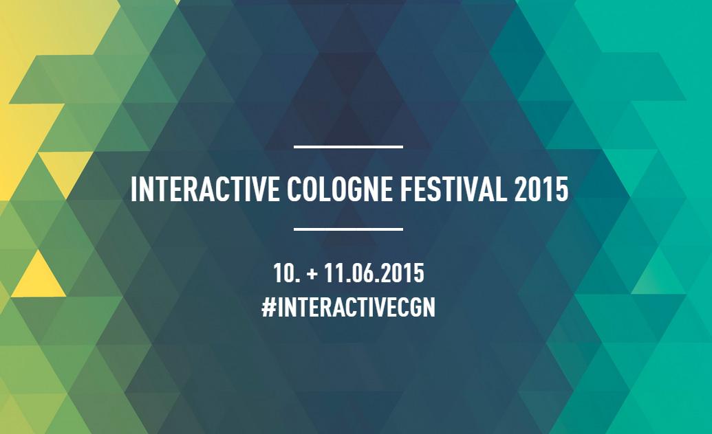 Interactive Cologne – neue Trends in der Digitalisierung entdecken