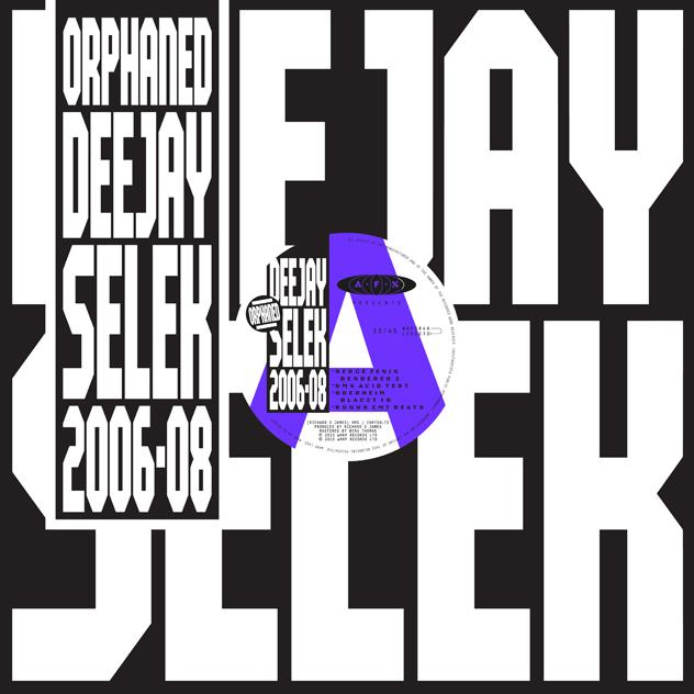 """Richard D James belebt AFX: """"orphaned deejay selek 2006-2008"""""""