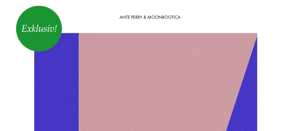 Exklusive Trackpremiere: Ante Perry & Moonbootica – Hold On (Kallias)