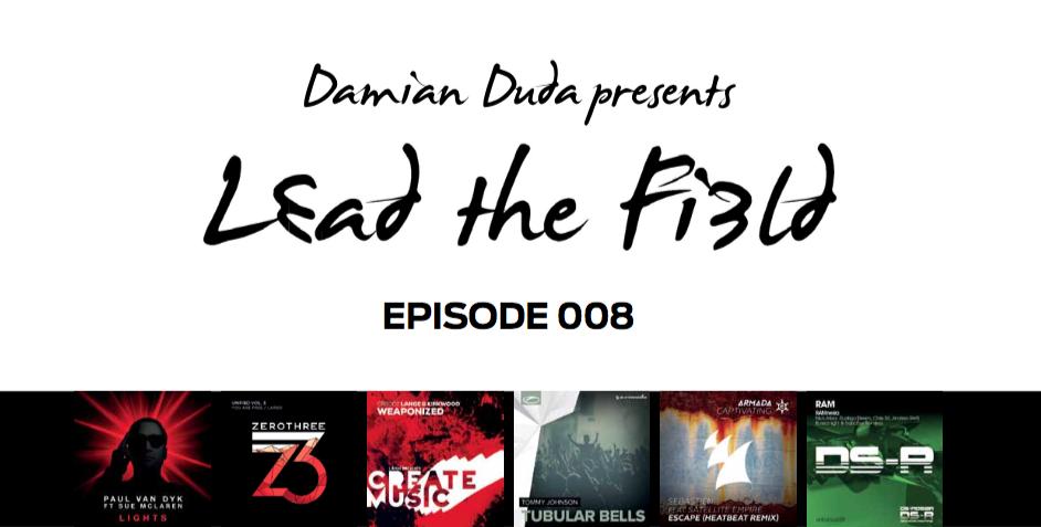 "Damian Duda presents ""Lead the Field 008"""