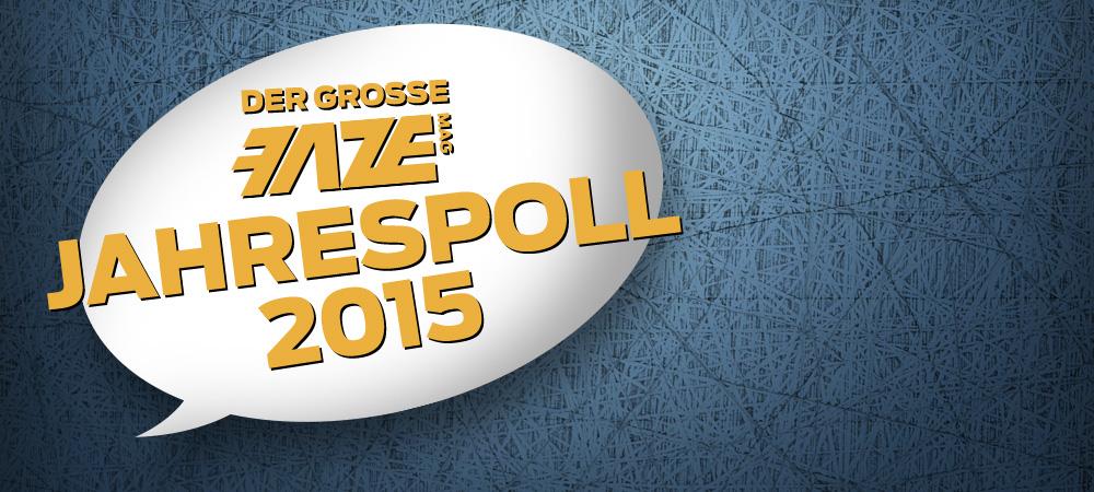 Der große FAZEmag Leserpoll 2015 – vote & win!
