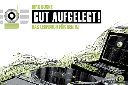 """""""Gut aufgelegt!"""" – das DJ-Lehrbuch in der 9. Auflage (win)"""