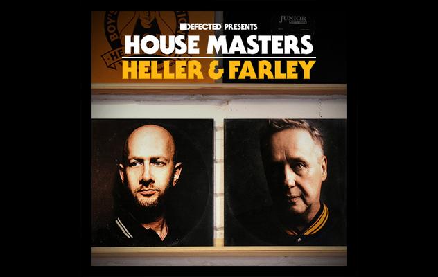 Defected präsentiert die neuen House Masters: Heller & Farley