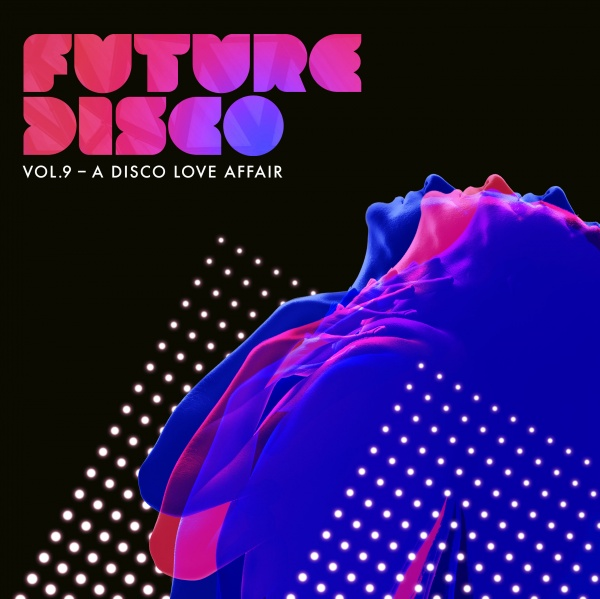 "Future Disco geht in die 9. Runde: ""A Disco Love Affair"""