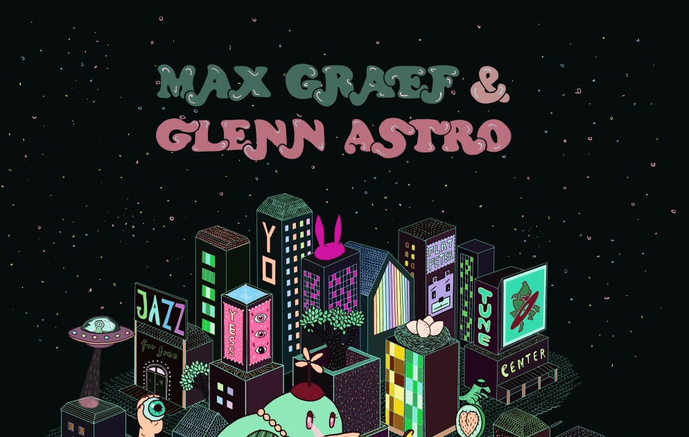 Max Graef & Glenn Astro – The Yard Work Simulator (Ninja Tune)
