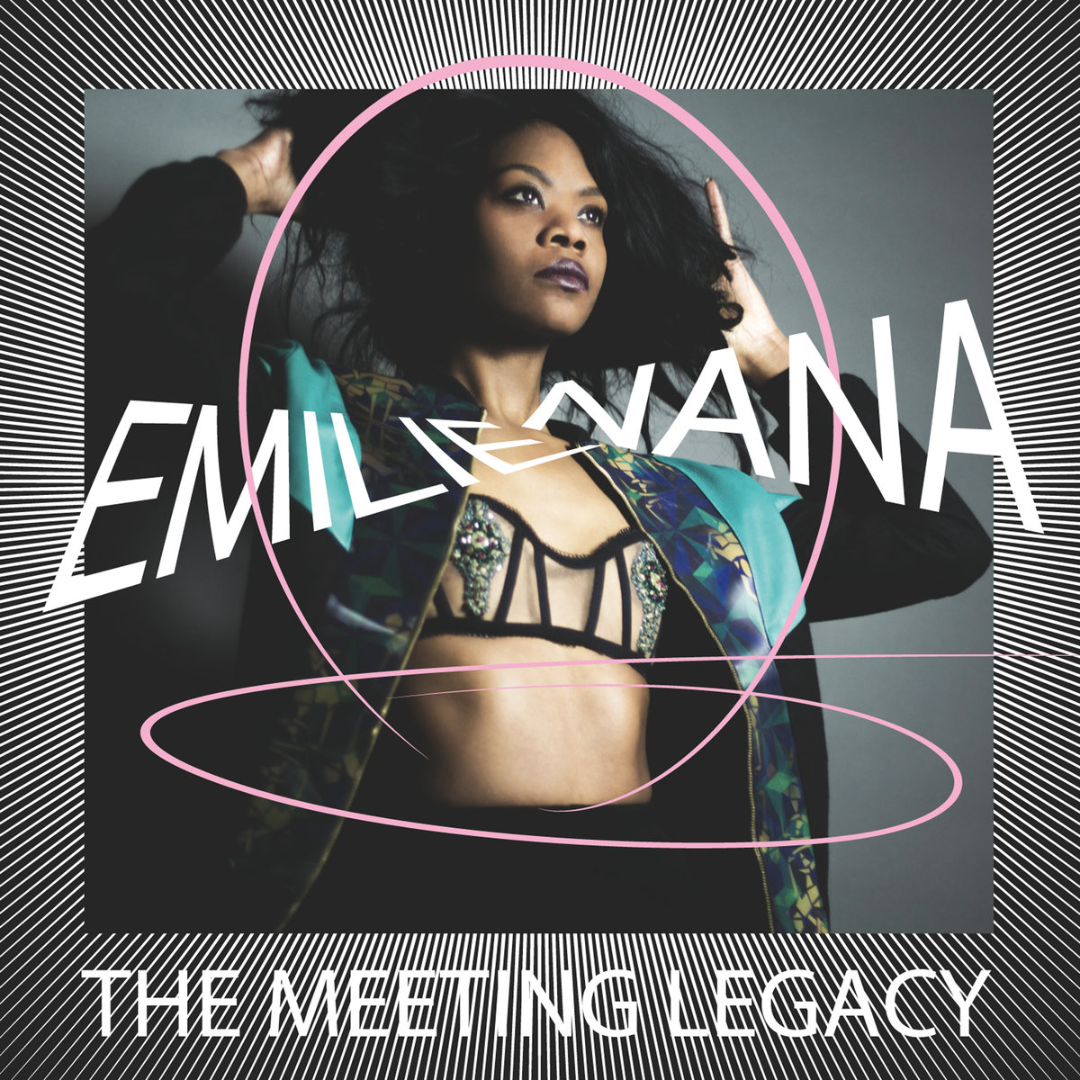Emilie Nana – The Meeting Legacy (Compost Records)