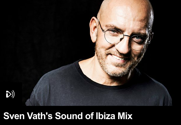 "Sven Väth liefert ""Sound Of Ibiza Mix"" für Pete Tong (BBC One)"