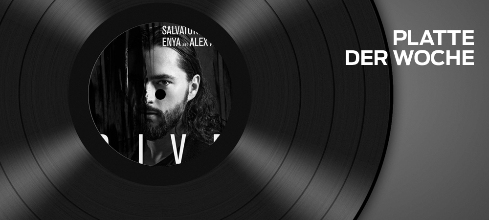 Salvatore Ganacci – Dive feat. Enya & Alex Aris (Warner)