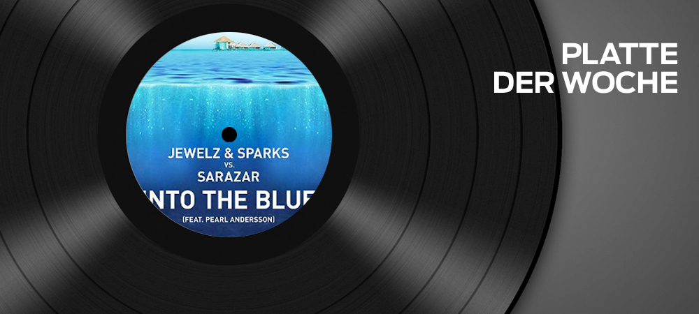 Jewelz & Sparks vs. Sarazar feat. Pearl Andersson – Into The Blue
