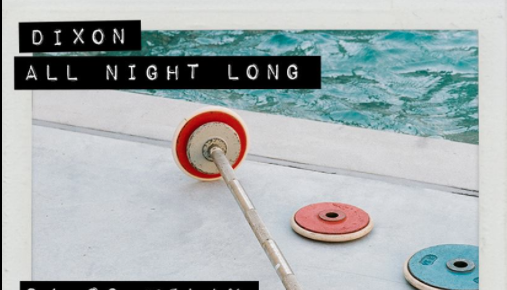 "Dixon kündigt ""All Night Long""-Tour an"