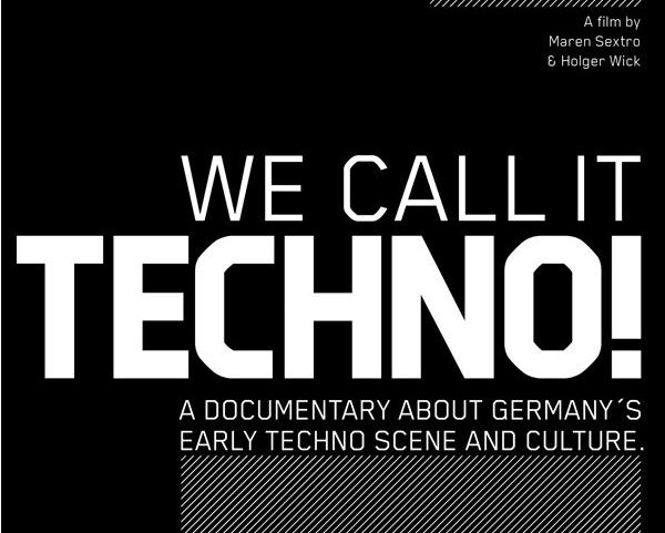 """""""We Call It Techno"""" – schaut euch hier die legendäre Doku an"""