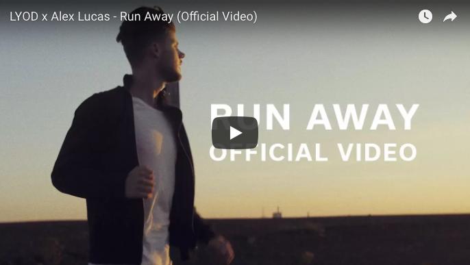 LYOD x Alex Lucas – Run Away (Official Video)