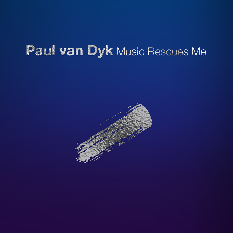 Paul van Dyk - Album Cover Music Rescues Me