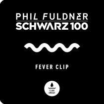 """""""Fever Clip"""" – Neues von Phil Fuldner & Schwarz 100"""