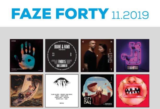 FAZE FORTY November 2019