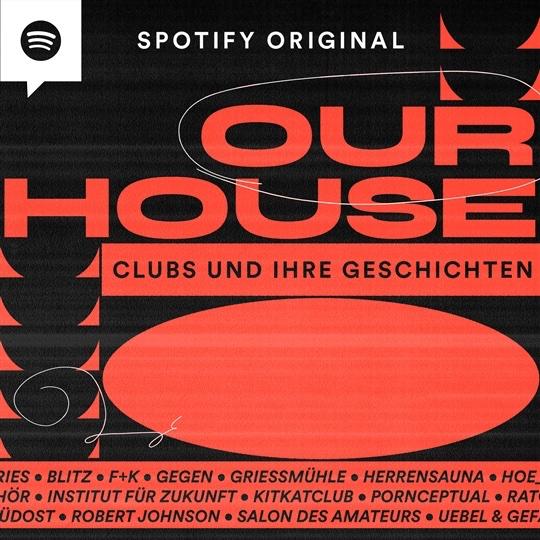 """""""Our House: Clubs und ihre Geschichten"""" – Neuer Spotify-Podcast von DJ Gigola"""